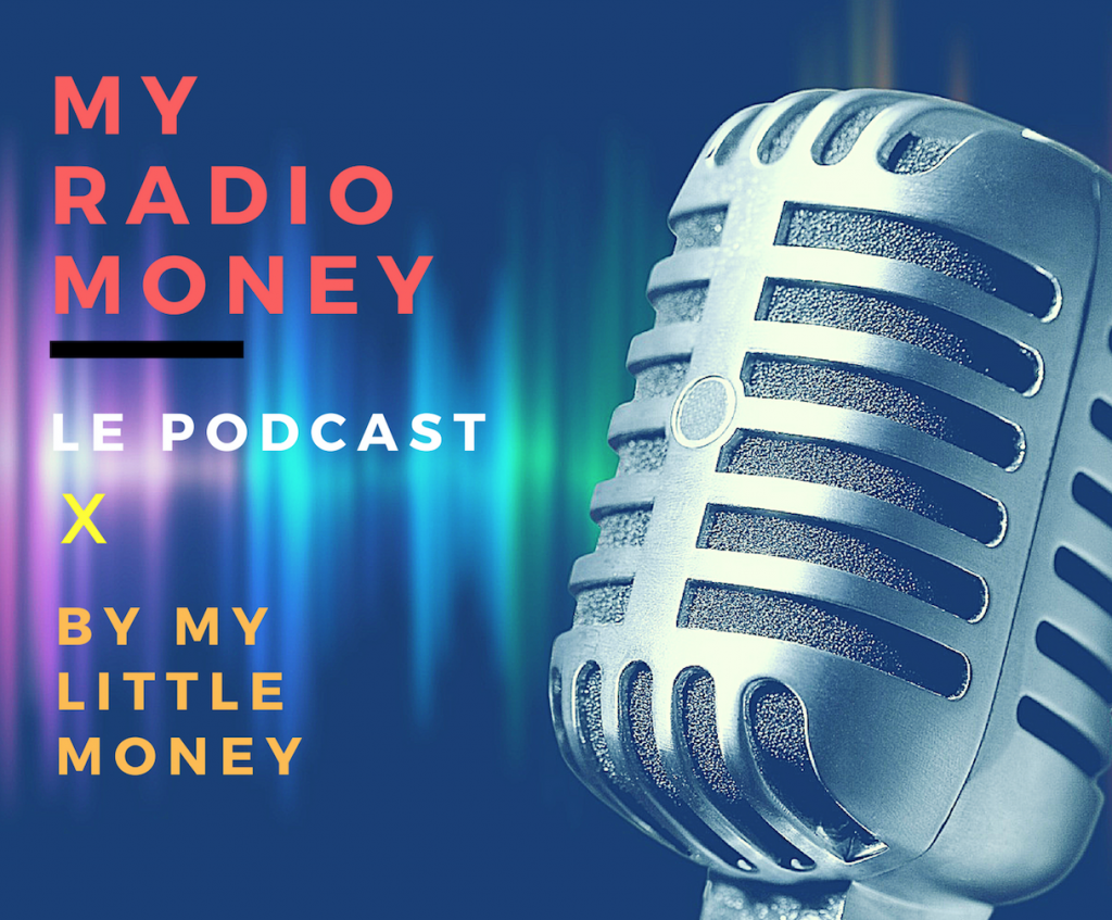 My radio money MyRadioMoney, le Podcast